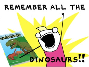 What I Remember About Dinosaurs Available Now!