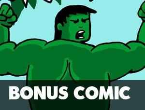 Hulk Squeeze!