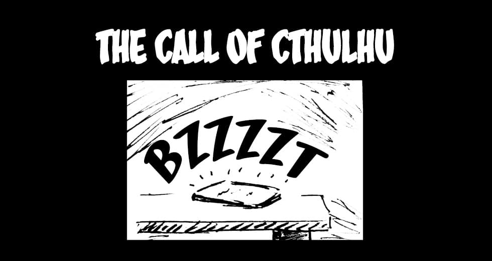 The Call Of Cthulhu