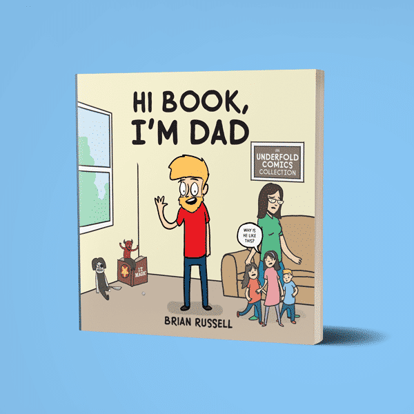 PRE-ORDER!! Hi Book, I'm Dad – An Underfold Comics Collection
